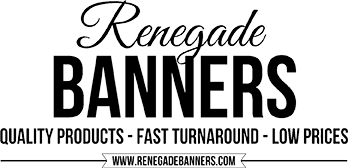Renegade Banners. Quality Product, fast turnaround, low prices.